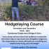 Hedgelaying Courses
