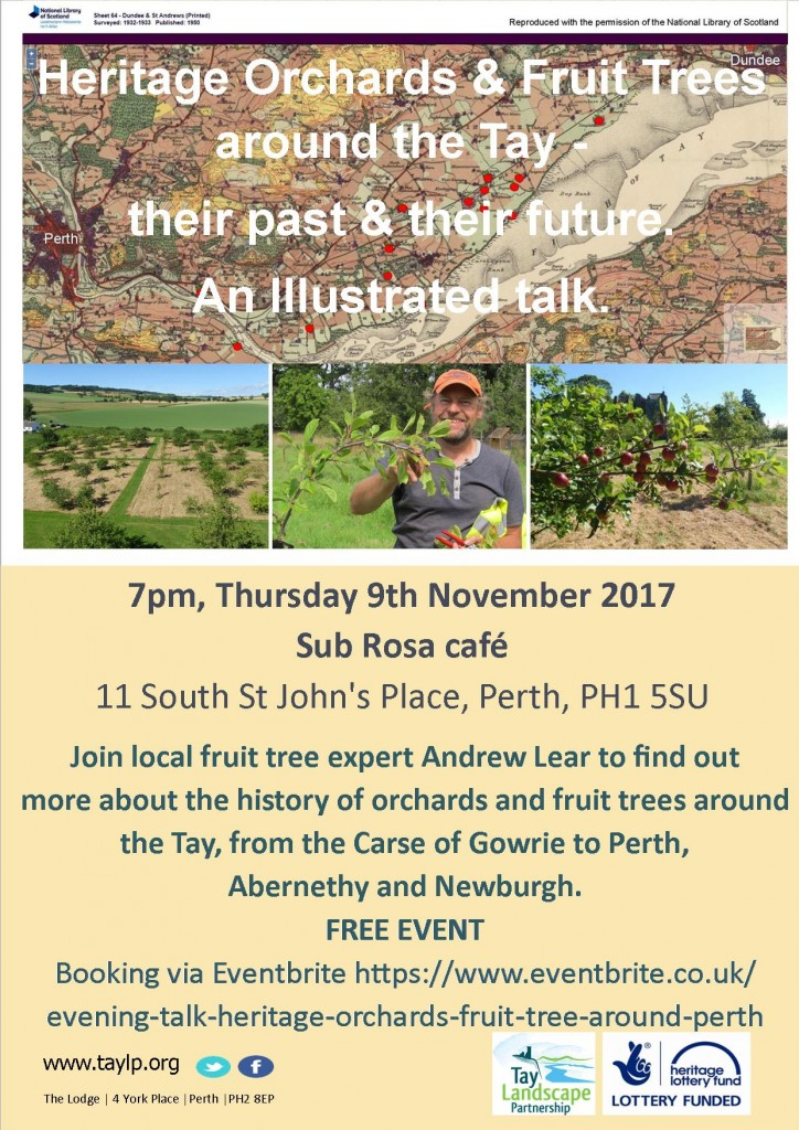 Heritage Orchards and Fruit Trees around the Tay – their past and their future ~ 9 November 2017 ~ 7:15pm ~ Perth ~ SPACES AVAILABLE