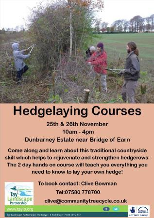 Hedgelaying – 25 & 26 November 2017 – Bridge of Earn – Fully Booked